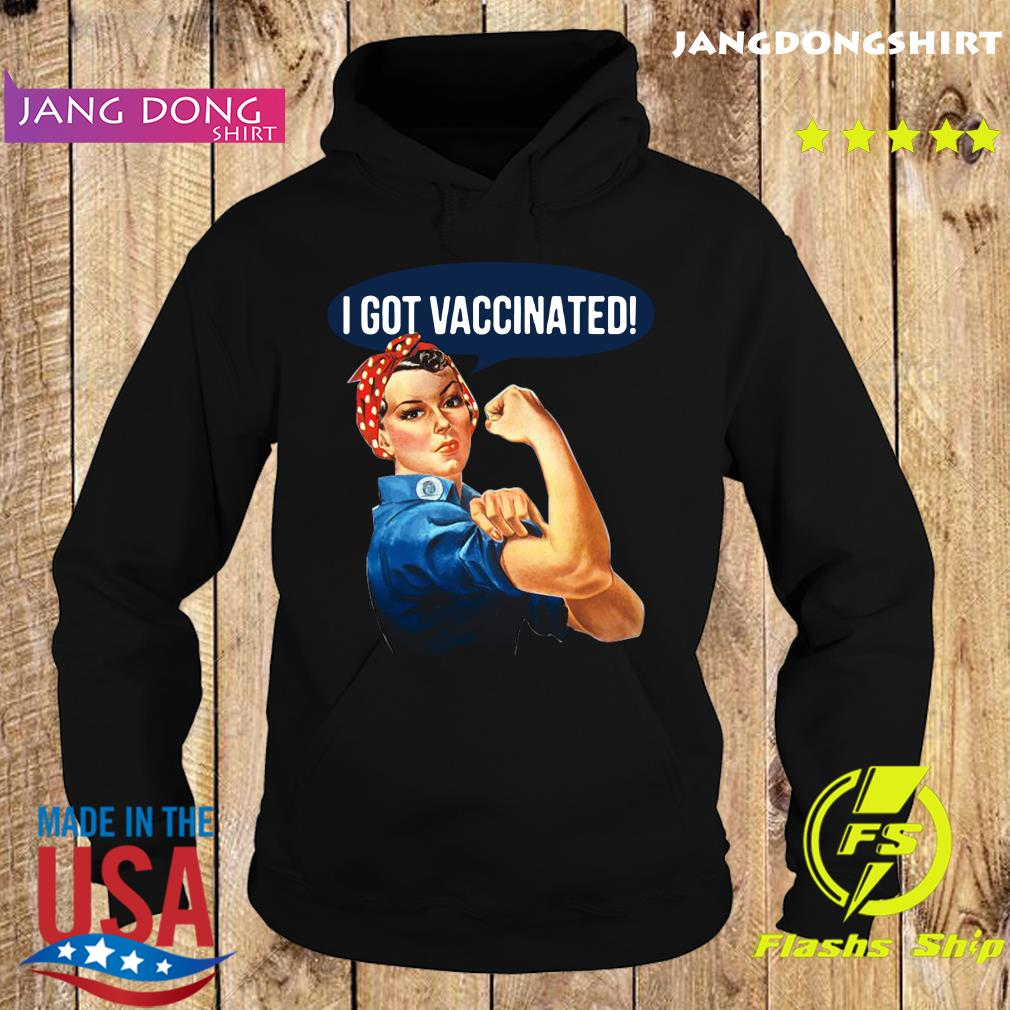 Official Pro Vaccine Vaccinated Rosie The Riveter Vaccinator Shirt Hoodie