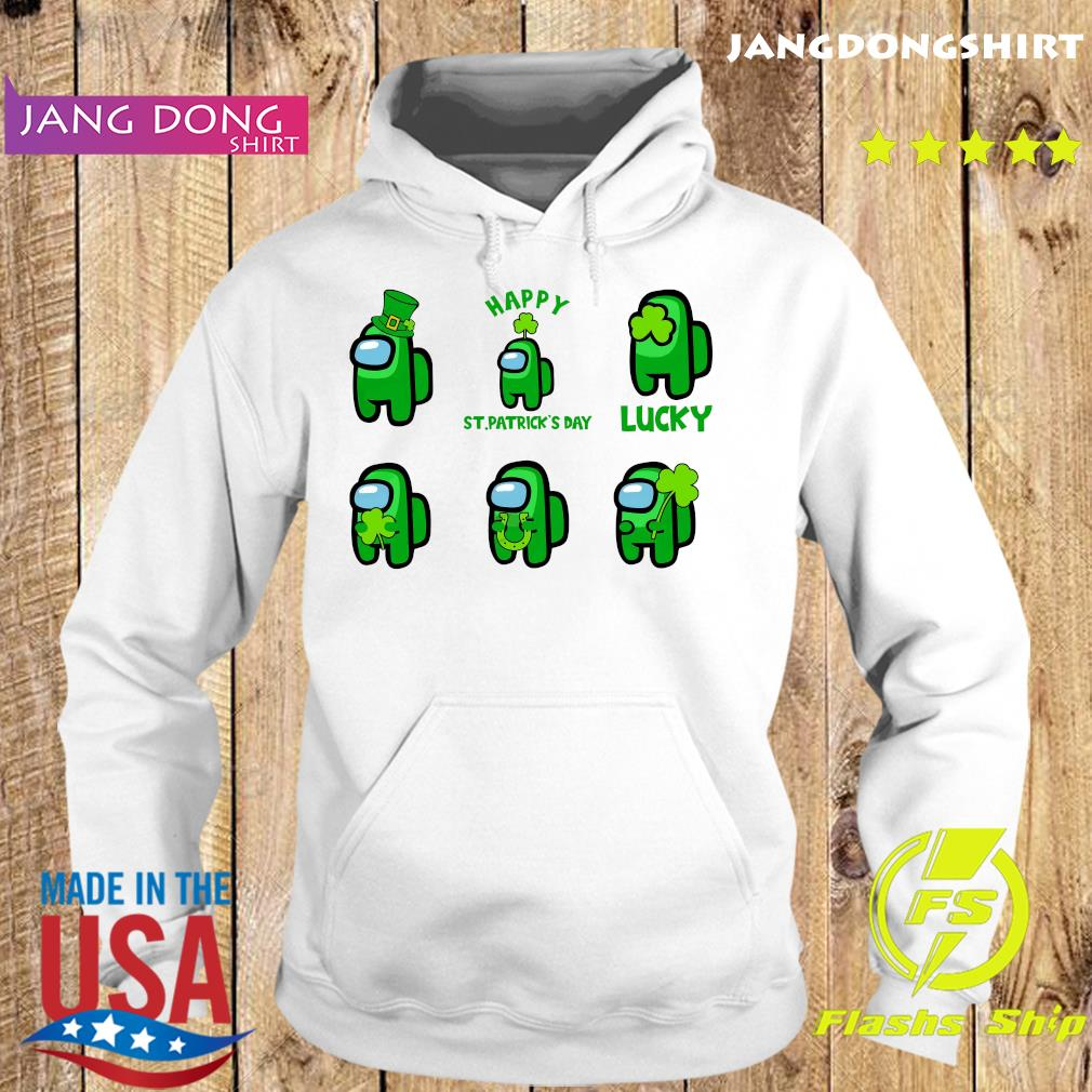 St. Patrick's Day Lucky Among Us Shirt Hoodie