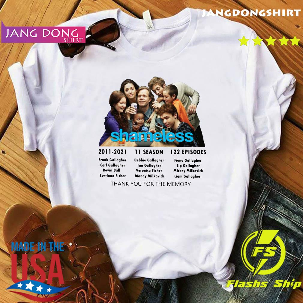 The Shameless 2011 2021 11 Season 122 Episodes Thanks For The Memories Shirt