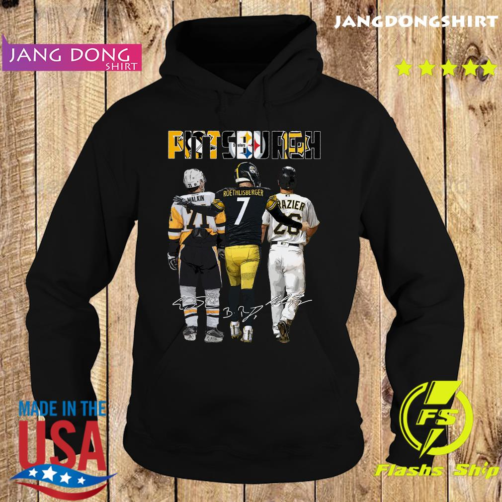 Official Pittsburgh Sport Teams 21 Malkin 7 Roethlisberger And 26 Razier Signatures Shirt Hoodie