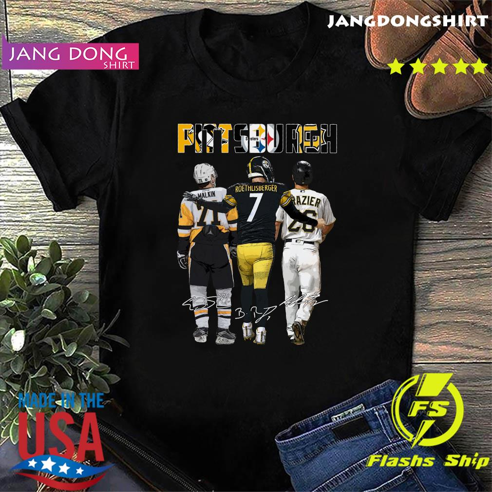 Official Pittsburgh Sport Teams 21 Malkin 7 Roethlisberger And 26 Razier Signatures Shirt