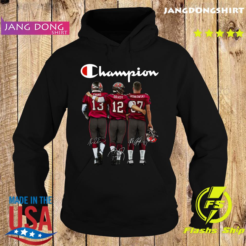Official The Tampa Bay Buccaneers 13 Evans 12 Brady And 87 Gronkowski Champion Signatures Shirt Hoodie