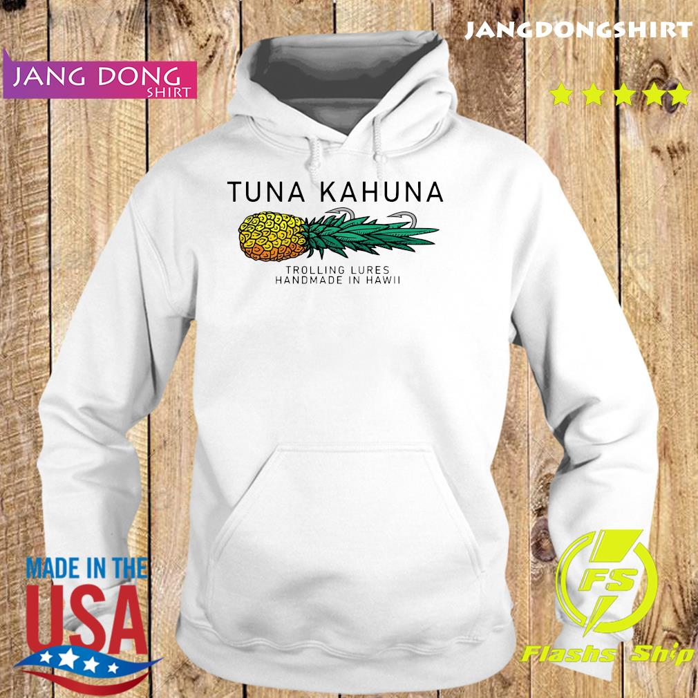 Tuna Kahuna Pineapple Shirt Hoodie