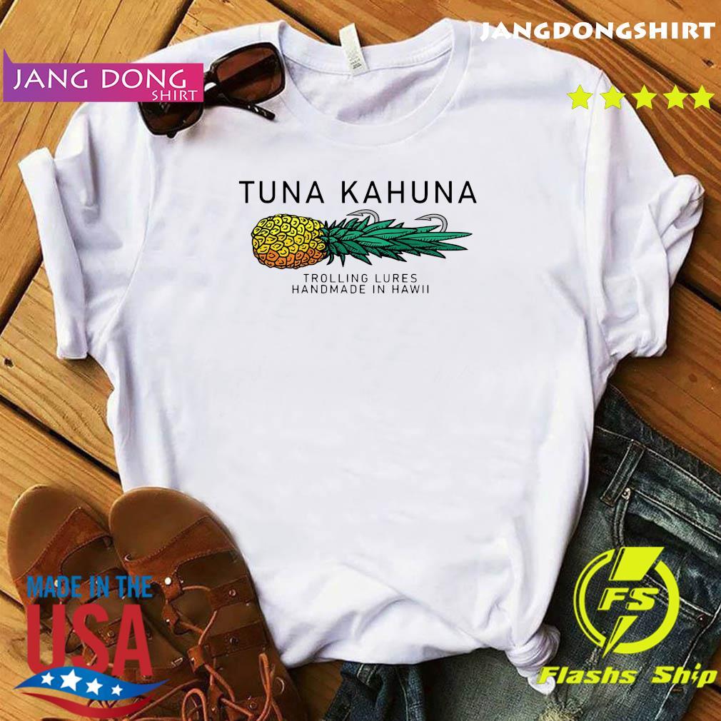 Tuna Kahuna Pineapple Shirt
