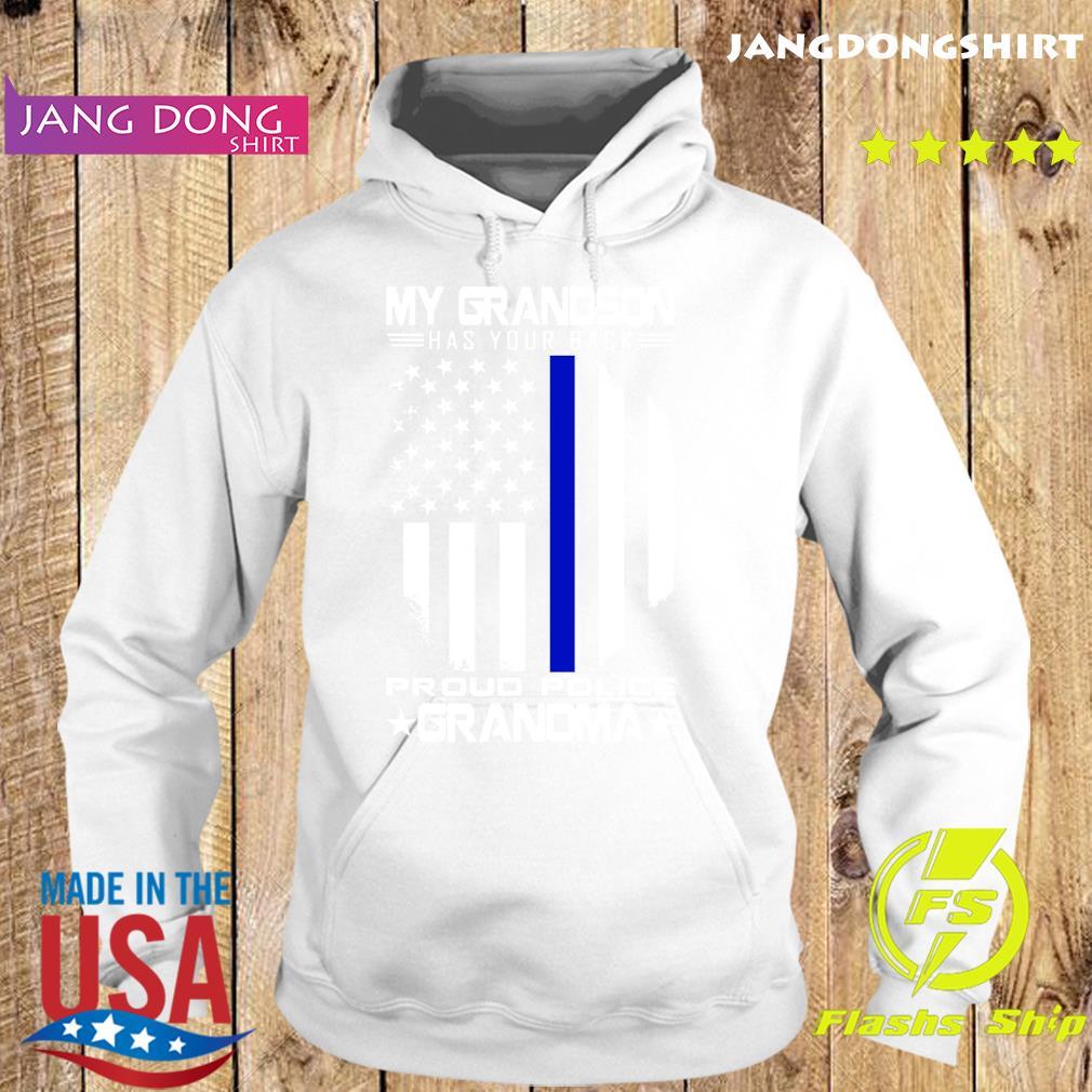My Grandma Has Your Back Proud Police Grandma American Flag Shirt Hoodie