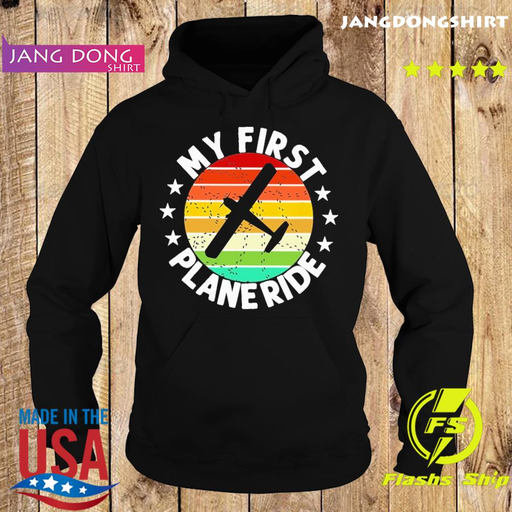 Official My First Plane Ride Retro Vintage Shirt Hoodie