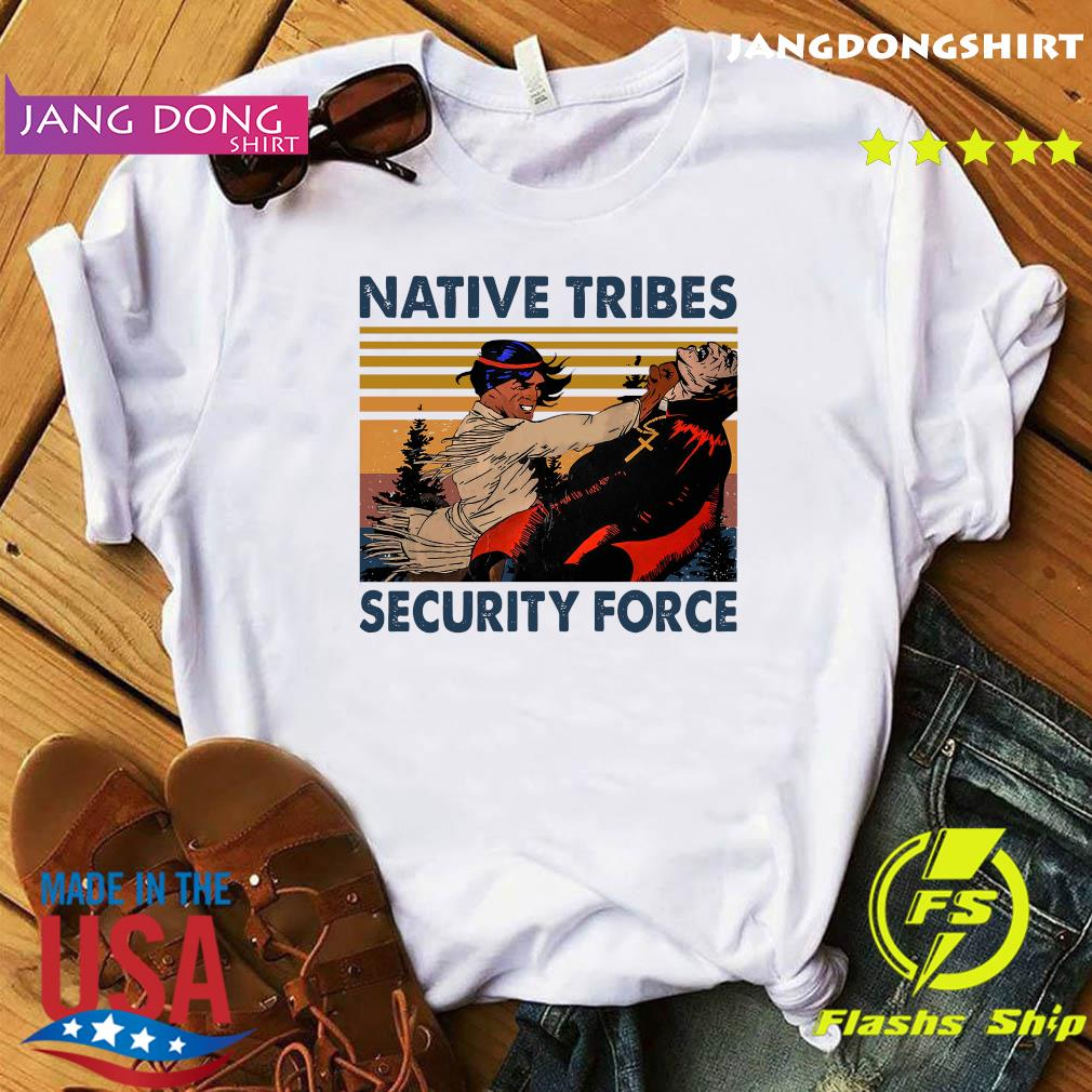Official Native Tribes Security Force Vintage Shirt