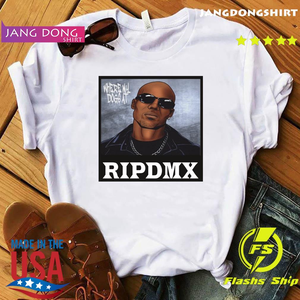 Official Rip DMX Where My Dog At shirt